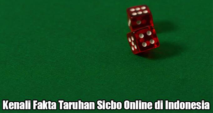 Kenali Fakta Taruhan Sicbo Online di Indonesia